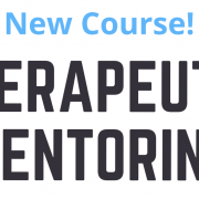 Therapeutic Mentoring Course
